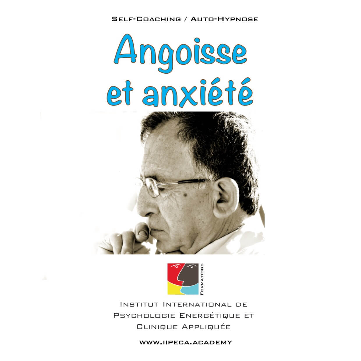 angoisse anxiete iipeca academy mp3 self coaching auto-hypnose