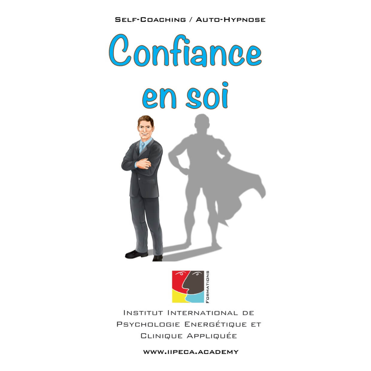 confiance soi iipeca academy mp3 self coaching auto-hypnose