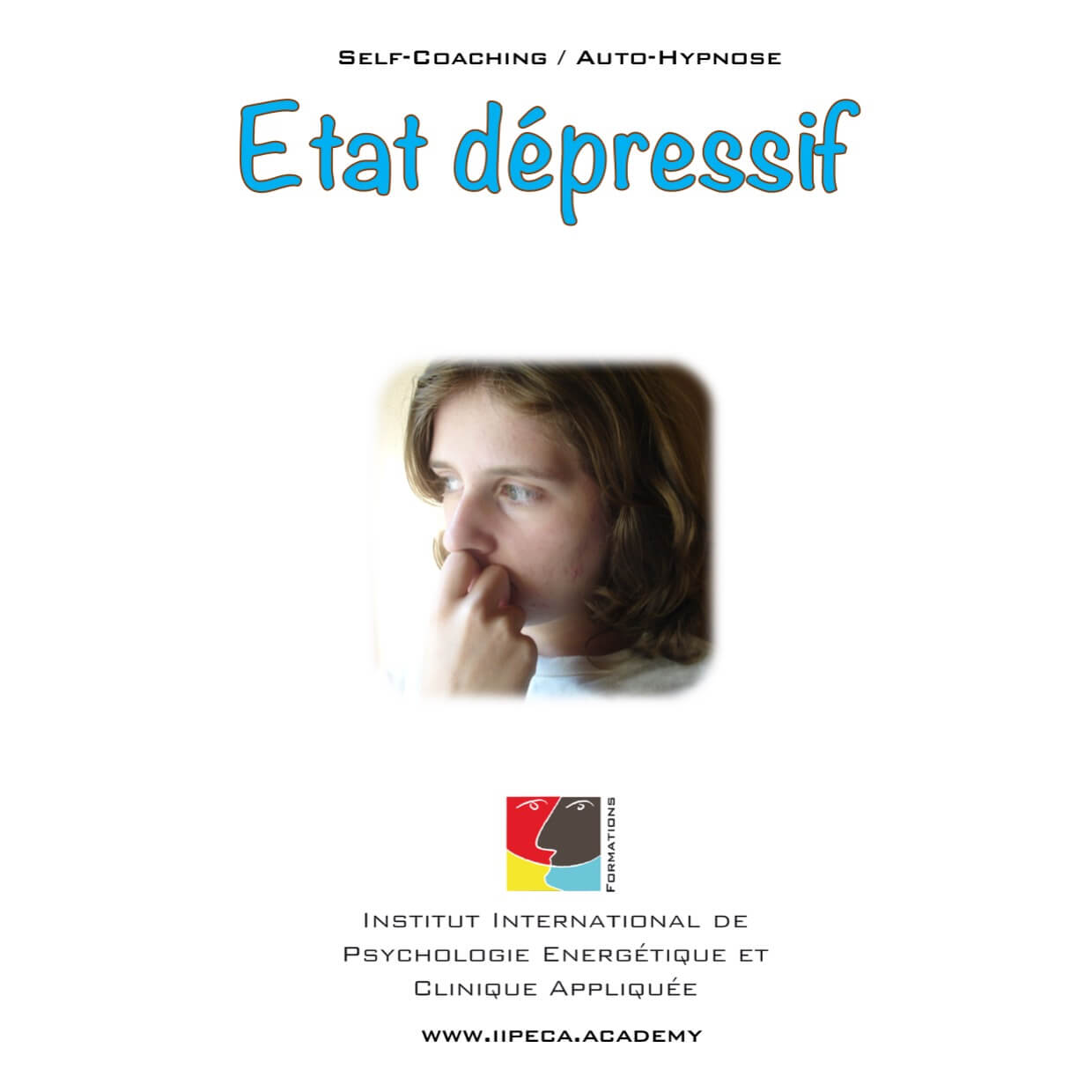 etat dépressif dépression iipeca academy mp3 self coaching auto-hypnose