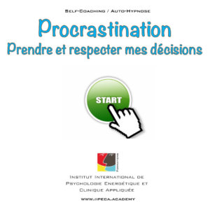 procrastination volonte iipeca academy mp3 self coaching auto-hypnose
