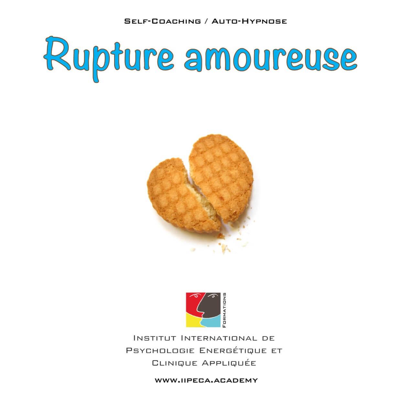rupture amoureuse iipeca academy mp3 self coaching auto-hypnose