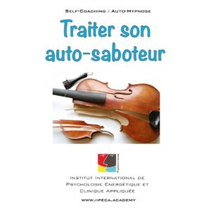 saboteur iipeca academy mp3 self coaching auto-hypnose