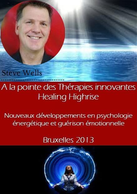 steve wells psychologie énergétique formations en ligne congrès mp3 auto-hypnose healing-highrise